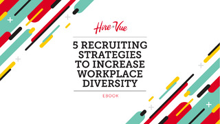 5 Recruiting Strategies To Increase Workplace Diversity