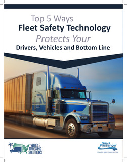 Top 5 Ways Fleet Safety Technology Protects Your Drivers, Vehicles and Bottom Line