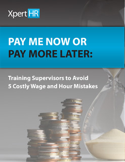 Don't Leave Wage & Hour Decisions to Chance – 5 Key Supervisor Tips