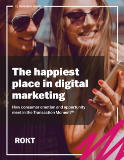 The Happiest Place in Digital– How Consumer Emotion and Opportunity Meet in the Transaction Moment