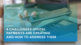 4 Challenges Digital Payments Are Creating and How to Address Them