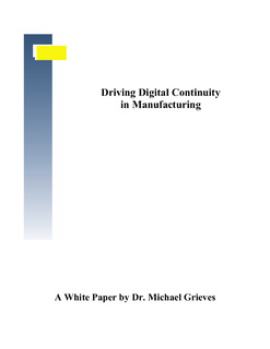 Driving Digital Continuity in Manufacturing
