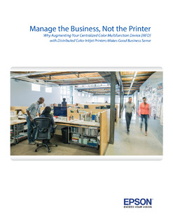 Manage the Business, Not the Printer