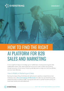Cheatsheet: How to Find the Right AI Platform for B2B Sales and Marketing