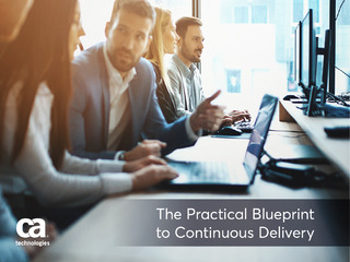The Practical Blueprint to Continuous Delivery
