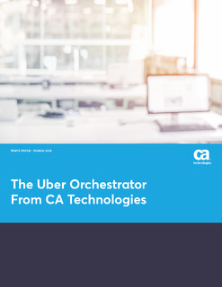 The Uber Orchestrator From CA Technologies