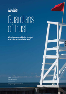 Guardians of trust: how to build trust in the analytics powering new technologies