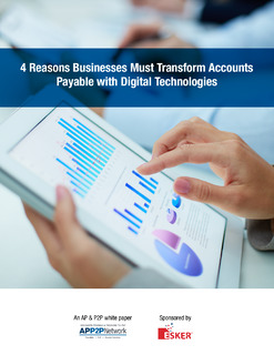 4 Reasons Businesses Must Transform Accounts Payable with Digital Technologies