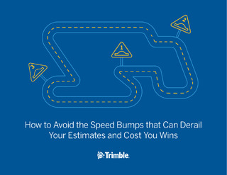 How to Avoid the Speed Bumps that Can Derail Your Estimates and Cost You Wins