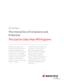 The Intersection of Compliance and Protection: The Case for Daily Wear PPE Programs