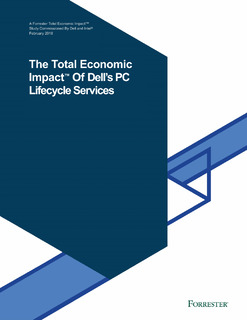 The Total Economic Impact of Dell's PC Lifecycle Services