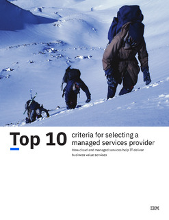 Top 10 criteria for selecting a managed services provider