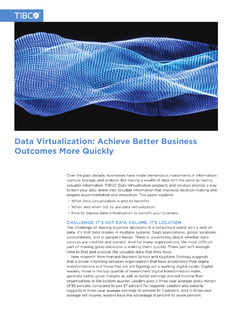 Data Virtualization: Achieve Better Business Outcomes More Quickly