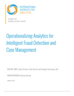 IIA: Operationalizing Analytics for Intelligent Fraud Detection and Case Management