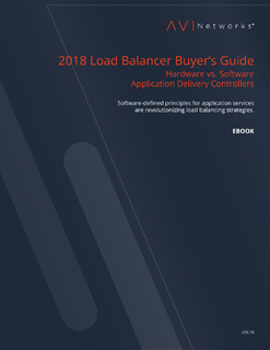 2018 Load Balancer Buyer's Guide Hardware vs. Software Application Delivery Controllers
