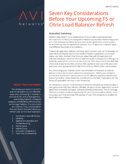 Seven Key Considerations Before Your Upcoming F5 or Citrix Load Balancer Refresh