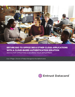 Secure SSO to Office 365 and Other Cloud Applications with a Cloud-Based Authentication Solution