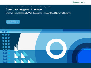Improve Overall Security With Integrated Endpoint And Network Security