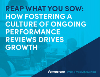 Reap what you sow: How fostering a culture of ongoing performance reviews drives growth