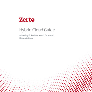 Hybrid Cloud Guide: Achieving IT Resilience with Zerto and Microsoft Azure