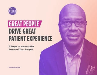 E-book: Great People Drive Great Patient Experience