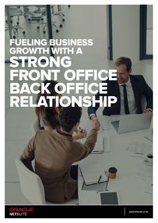 Fueling Business Growth with a Strong Front Office Back Office Relationship