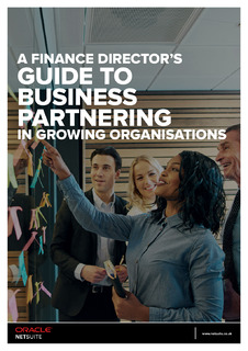 A Finance Director's Guide to Business Partnering in Growing Organisations.