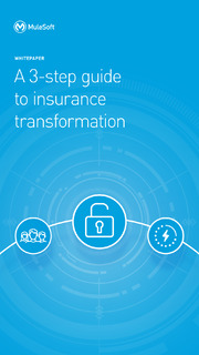 A 3-step guide to insurance transformation