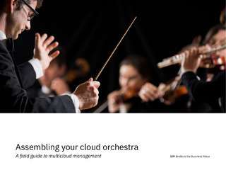 Assembling Your Cloud Orchestra: A Field Guide to Multicloud Management