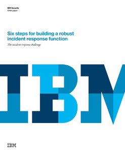 Six Steps for Building a Robust Incident Response Function