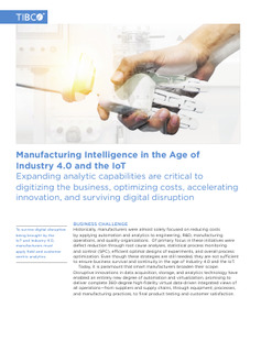 Manufacturing Intelligence in the Age of Industry 4.0 and the IoT