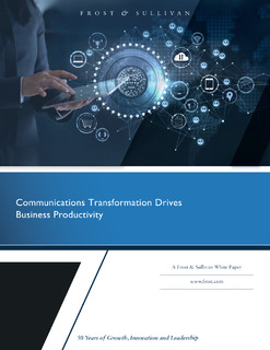 Communications Transformation Drives Business Productivity