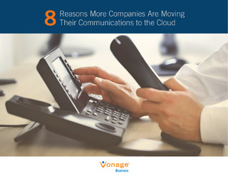 8 Reasons More Companies Are Moving Their Communications to the Cloud