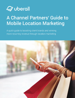 A Channel Partners' Guide to Mobile Location Marketing
