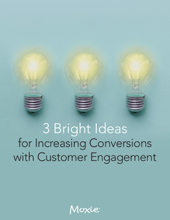 3 Bright Ideas for Increasing Conversions with Customer Engagement