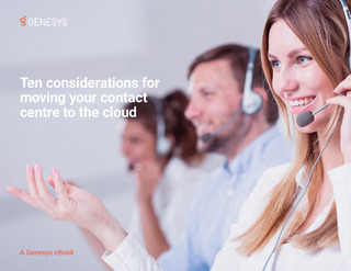 Ten Considerations for Moving Your Contact Centre to the Cloud