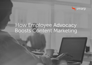 How Employee Advocacy Boosts Content Marketing