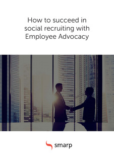 How to Succeed in Social Recruiting With Employee Advocacy