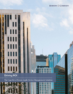 Driving ROI: The Case for a Proven Apple Device Management Solution