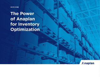 The Power of Anaplan for Inventory Optimization