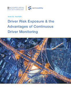 Driver Risk Exposure & the Advantages of Continuous Driver Monitoring