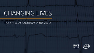 Changing Lives: The Future of Healthcare in the Cloud
