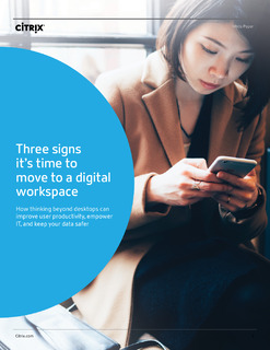 Three signs it's time to move to a digital workspace