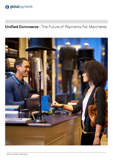 Unified Commerce – The Future of Payments For Merchants