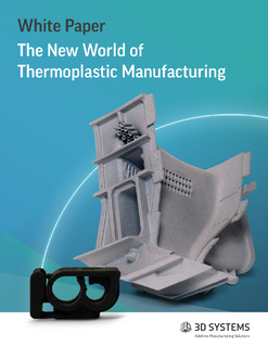 The New World of Thermoplastic Manufacturing