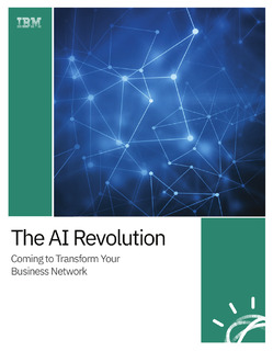 The Cognitive Revolution: Coming to Transform Your Business Network