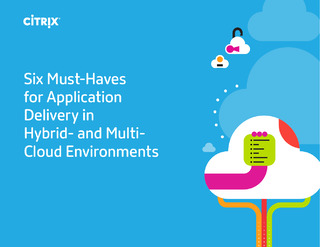 Six Must-Haves for Application Delivery in Hybrid- and MultiCloud Environments