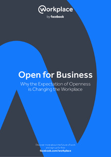 Open for Business: Why the Expectation of Openness is Changing the Workplace