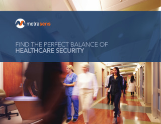 FIND THE PERFECT BALANCE OF HEALTHCARE SECURITY