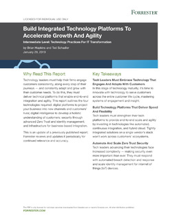 Forrester Report: Build Integrated Technology Platforms to Accelerate Growth and Agility